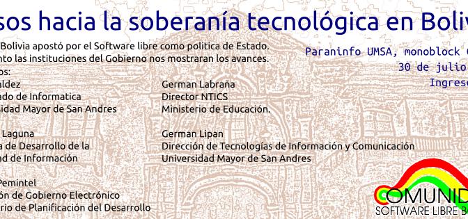 """Evento: """"Pasos hacia la soberanía tecnológica en Bolivia"""""""